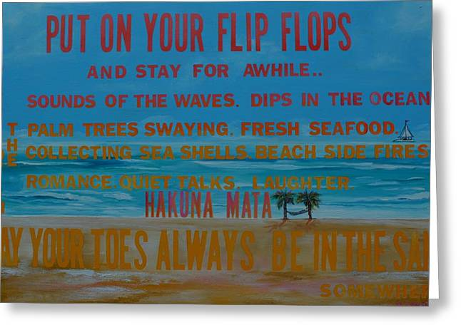 Put On Your Flip Flops Greeting Card by Patti Schermerhorn