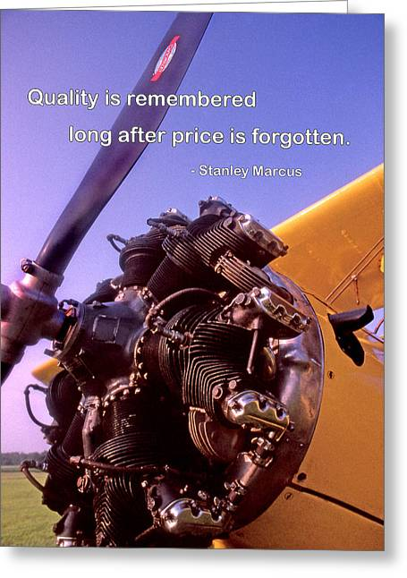 Quality Is Remembered Greeting Card by Mike Flynn