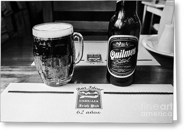 quilmes stout at irish pub and restaurant Ushuaia Argentina Greeting Card by Joe Fox