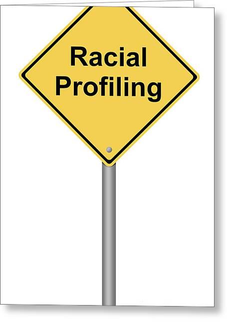 Racial Profiling Greeting Card