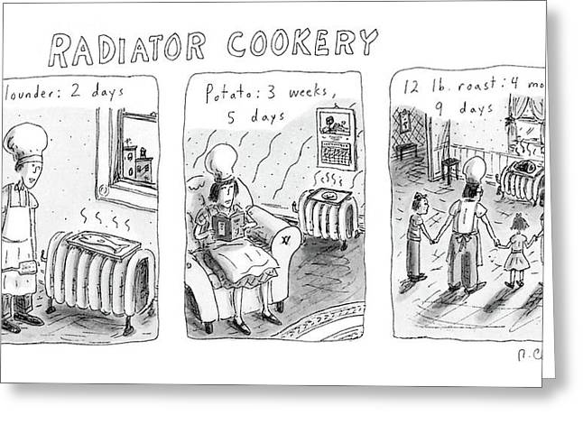 Radiator Cookery Greeting Card by Roz Chast