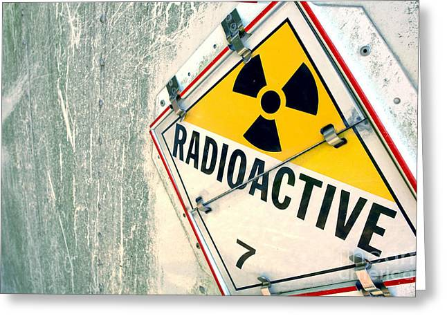 Radioactive Warning Sign Greeting Card by Olivier Le Queinec