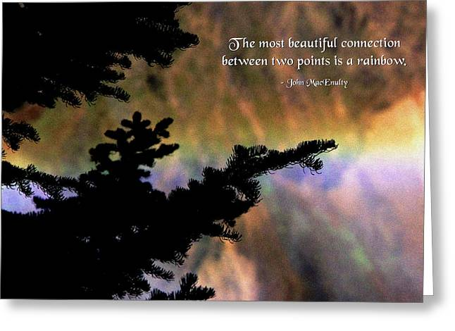 Rainbow Connection Greeting Card by Mike Flynn