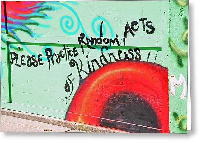 Random Acts Of Kindness Greeting Card by David Dittmann