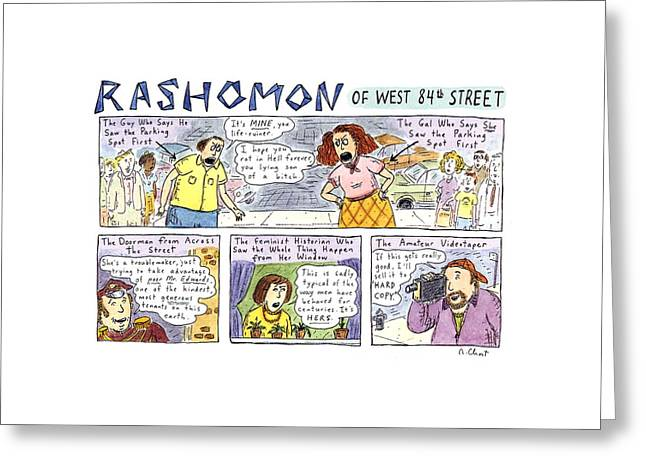 Rashomon Of West 84th Street Greeting Card by Roz Chast