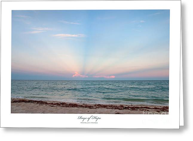 Rays Of Hope Greeting Card by Michelle Wiarda