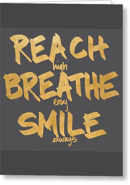 Reach, Breathe, Smile Greeting Card