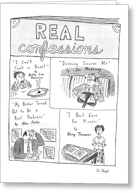 Real Confessions Greeting Card by Roz Chast
