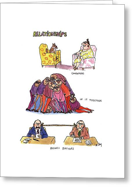 Relationships Greeting Card by William Steig