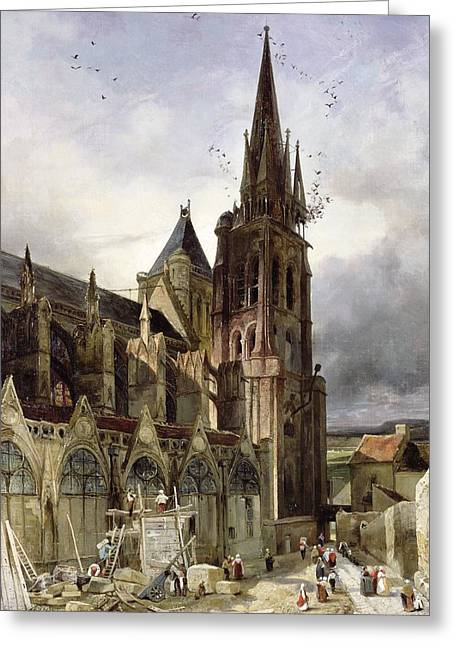 Restoring The Abbey Church Of St. Denis In 1833 Oil On Canvas Greeting Card by Adrien Dauzats
