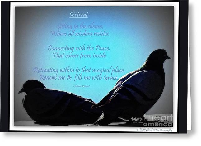 Retreat In The Silence Poetry Greeting Card by Bobbee Rickard