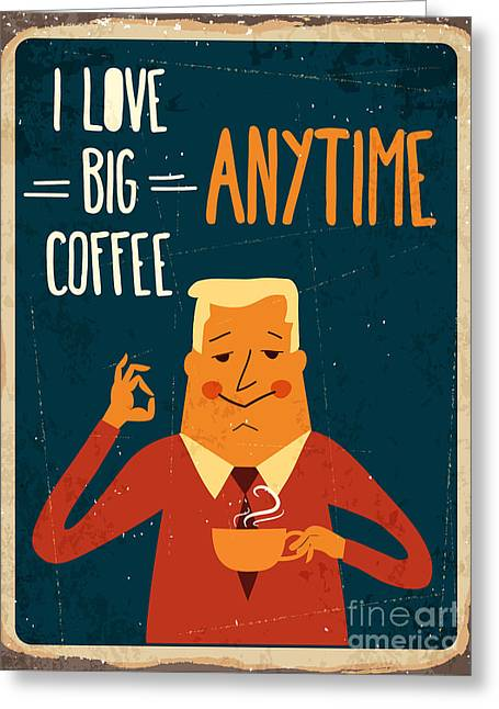 Retro Metal Sign I Love Big Coffee Greeting Card by Claudia Balasoiu
