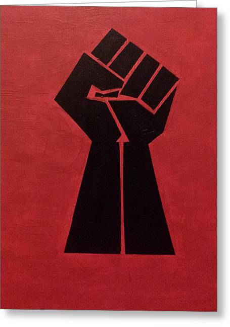 Revolutionist Fist  Greeting Card by Donald Beasley