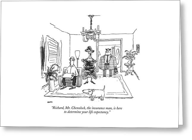 Richard, Mr. Chenolock, The Insurance Man Greeting Card