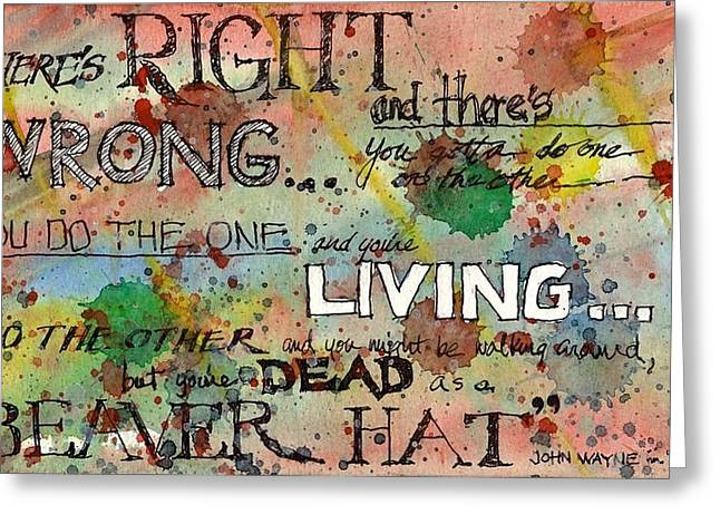 Greeting Card featuring the mixed media Right And Wrong by Tim Oliver