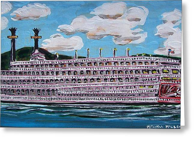 Riverboat Queen Greeting Card by Mitchell McClenney