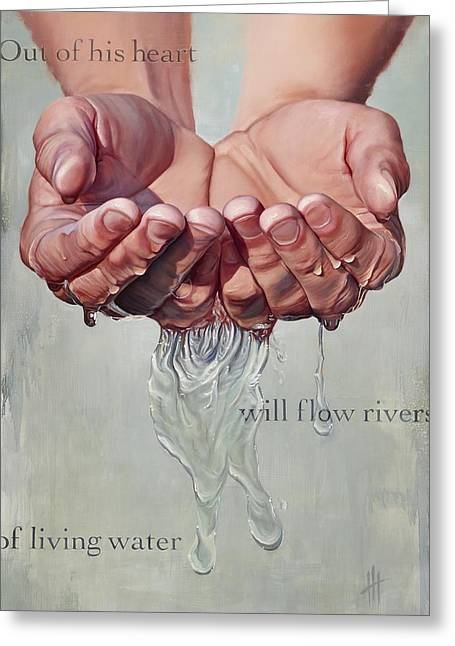 Rivers Of Living Water  Greeting Card by Hannah  Harris
