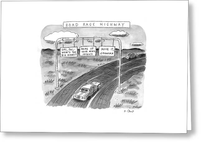 'road Rage Highway' Greeting Card by Roz Chast