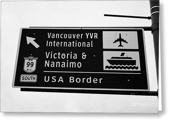 roadsign for vancouver airport victoria nanaimo ferries and route 99 south to the USA border Vancouv Greeting Card