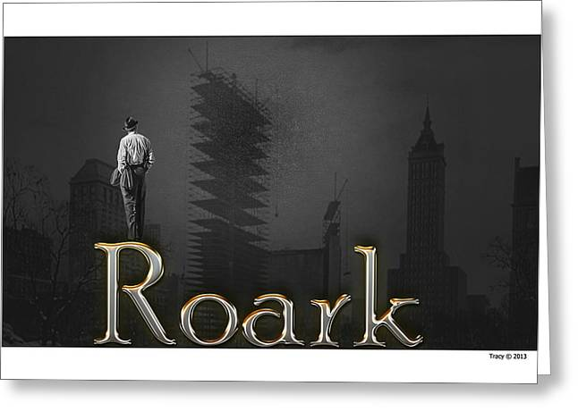 Roark Greeting Card by Robert Tracy