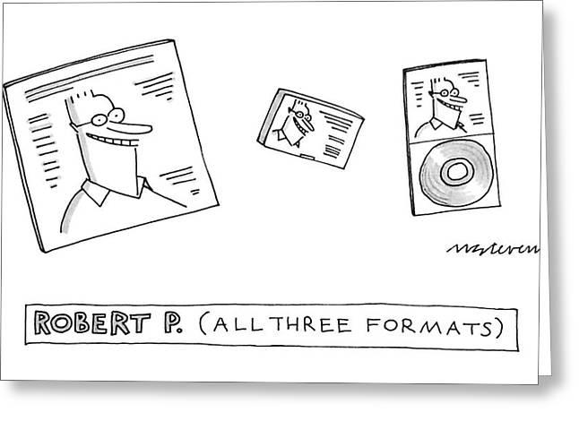 Robert P Greeting Card