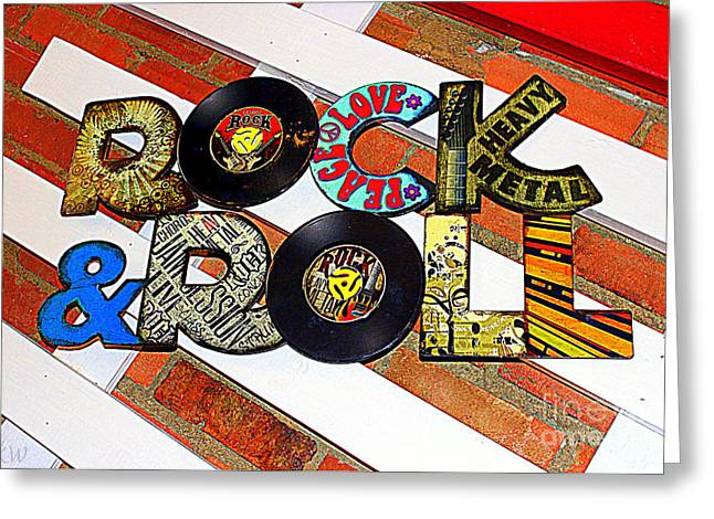 Rock N Roll Is Here To Stay Greeting Card