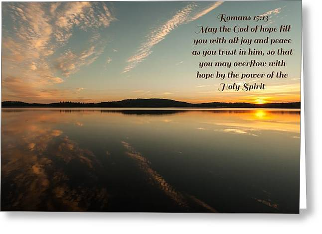 Romans 15 Verse 13 Greeting Card by Rose-Maries Pictures