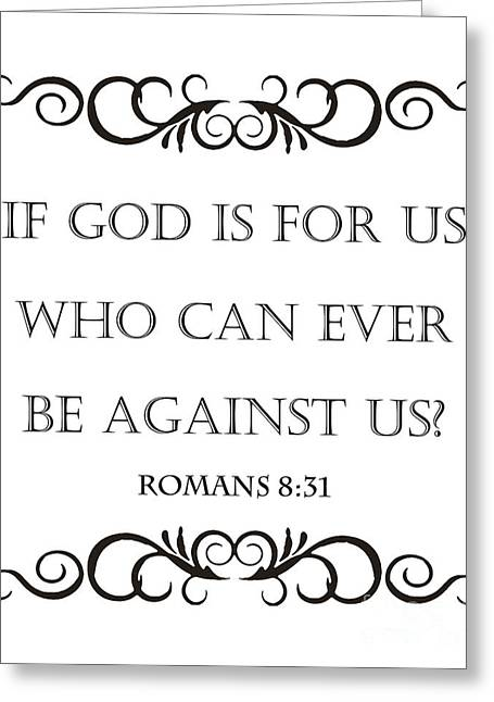 Romans 8 31 Greeting Card