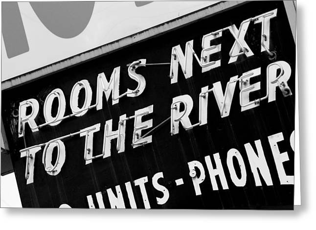 Greeting Card featuring the photograph Rooms Next To The River by Daniel Woodrum