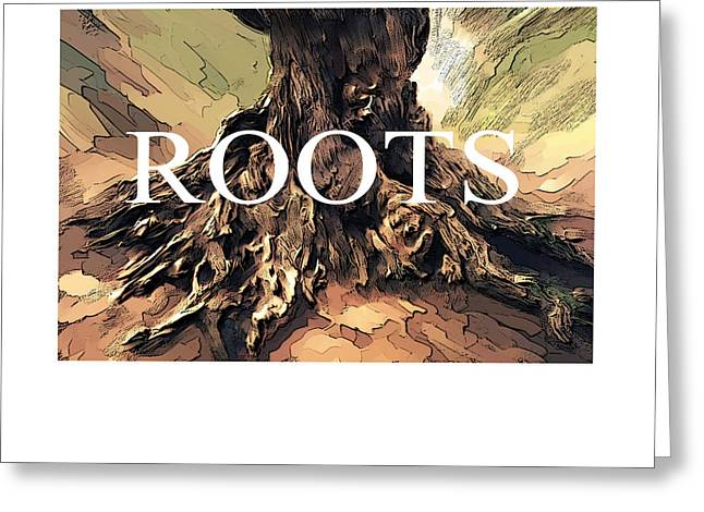 Greeting Card featuring the digital art Roots by Bob Salo