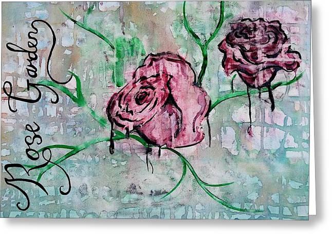 Rose Garden  Greeting Card by Kiara Reynolds