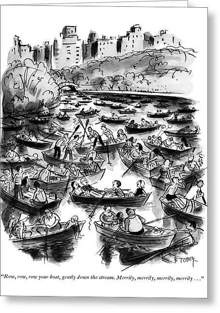 Row, Row, Row Your Boat, Gently Down The Stream Greeting Card