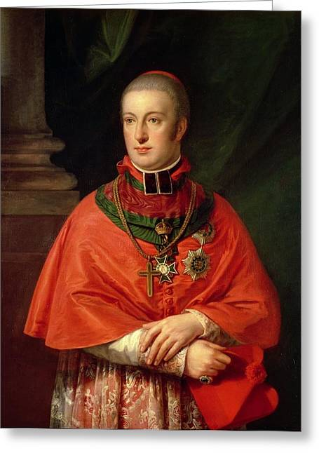 Rudolf Of Habsburg, Archduke Of Austria 1788-1831, Youngest Son Of Leopold II 1747-93, In Cardinals Greeting Card by Johann Baptist Edler von Lampi
