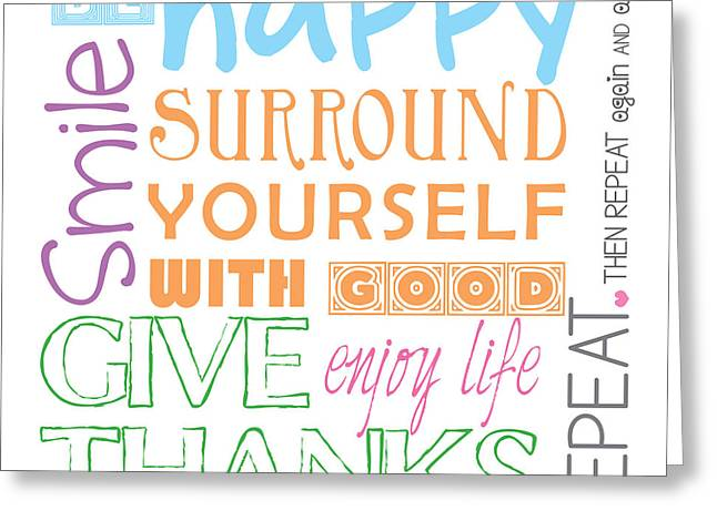 Rules For A Good Life Greeting Card by Liesl Marelli