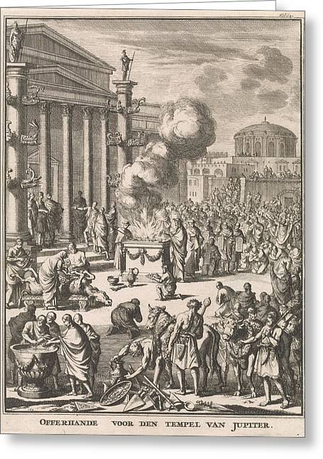 Sacrificial Ceremony Before The Temple Of Jupiter In Rome Greeting Card by Jan Luyken And Fran?ois Halma And Willem Van De Water
