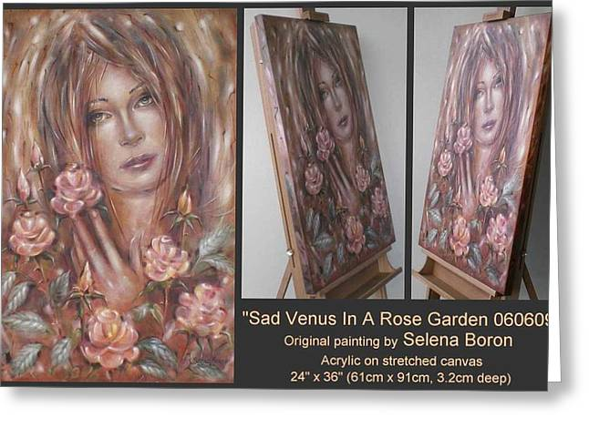 Greeting Card featuring the painting Sad Venus In A Rose Garden 060609 by Selena Boron