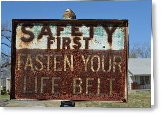 Safety First Greeting Card