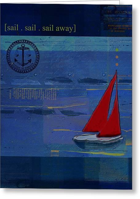 Sail Sail Sail Away - J173131140v02 Greeting Card by Variance Collections