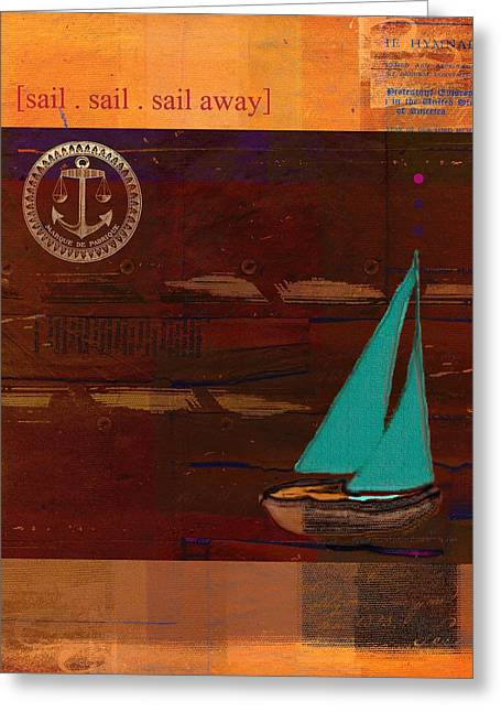 Sail Sail Sail Away - J173131140v3c4b Greeting Card by Variance Collections