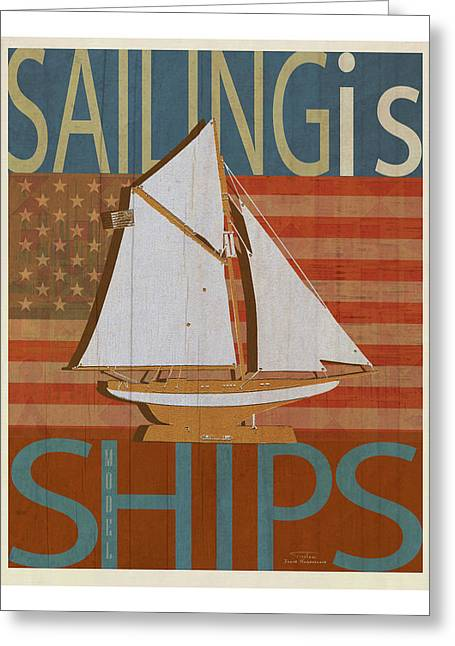 Sailing Is Model Ships Columbia Greeting Card by Joost Hogervorst