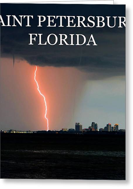Saint Pete Florida Weather Work A Greeting Card by David Lee Thompson