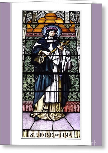 Saint Rose Of Lima Stained Glass Window Greeting Card