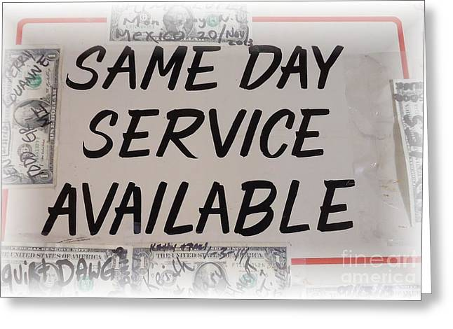 Same Day Service Available Greeting Card