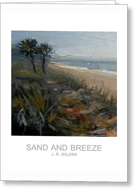 Sand And Breeze Greeting Card by J R Baldini