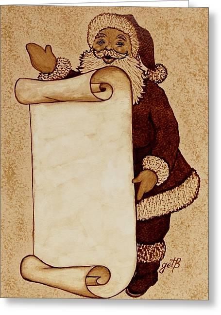 Greeting Card featuring the painting Santa Claus Wishlist Original Coffee Painting by Georgeta  Blanaru