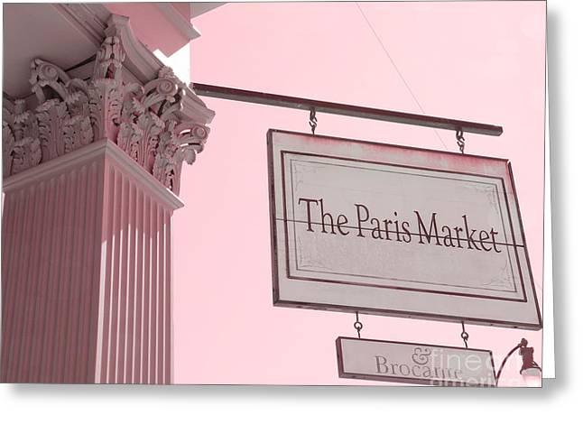 Savannah Georgia French Market - The Paris Market And Brocante - Parisian Flea Market Brocante Shop  Greeting Card by Kathy Fornal