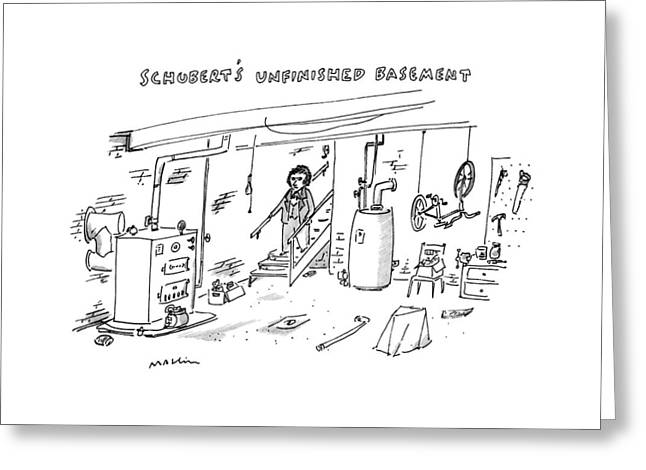 Schubert's Unfinished Basement: Greeting Card