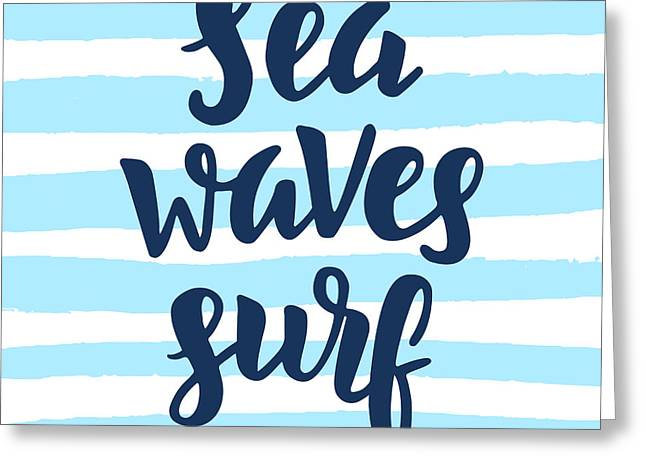 Sea, Waves, Surf Poster. Inspirational Greeting Card