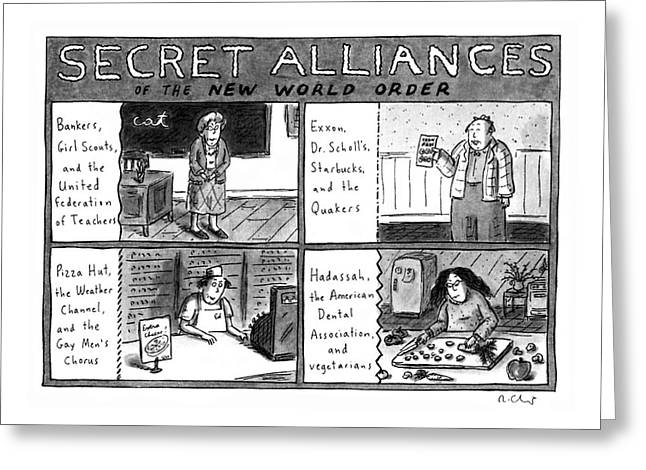 Secret Alliances Of The New World Order Greeting Card by Roz Chast