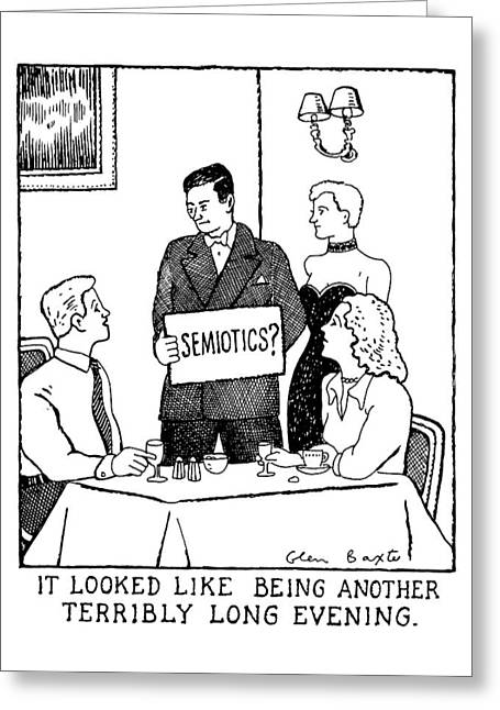 'semiotics? It Looked Like Being Another Terribly Greeting Card by Glen Baxter